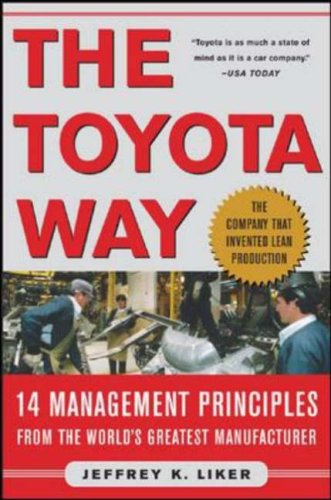 The Toyota Way: 14 Management Principles from the World's Greatest Manufacturer 9780071392310