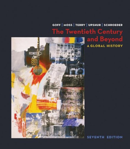 The Twentieth Century and Beyond: A Brief Global History 9780073206929