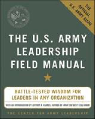 The U.S. Army Leadership Field Manual 9780071436991