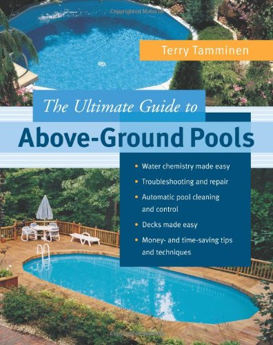 The Ultimate Guide to Above-Ground Pools 9780071425148