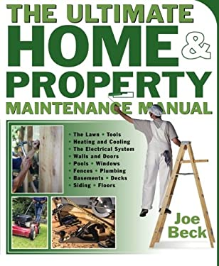 The Ultimate Home & Property Maintenance Manual 9780071439305