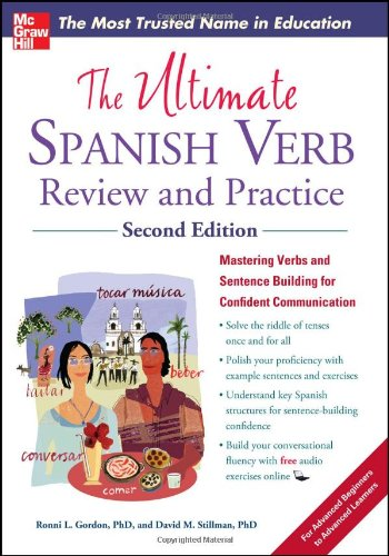 The Ultimate Spanish Verb Review and Practice, Second Edition