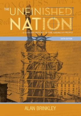 The Unfinished Nation: A Concise History of the American People 9780073385525