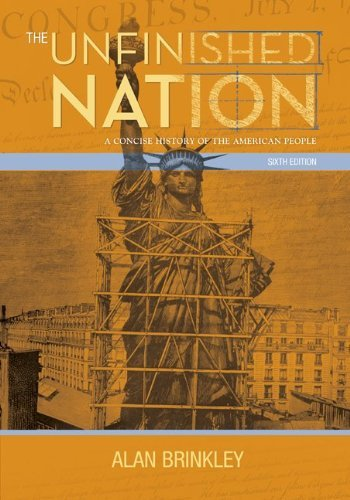 The Unfinished Nation: A Concise History of the American People 9780077286347