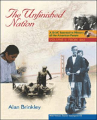The Unfinished Nation: Brief, Interactive, Volume 2, with Primary Source Investigator and Powerweb 9780072879117