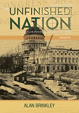 The Unfinished Nation: A Concise History of the American People 9780077460280