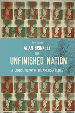 The Unfinished Nation: A Concise History of the American People 9780073513232
