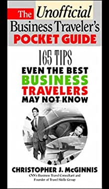 The Unofficial Business Traveler's Pocket Guide 9780070453807