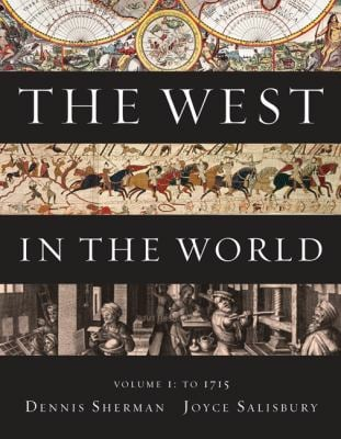The West in the World, Volume I: To 1715 9780077518455