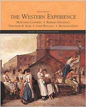 The Western Experience: Since the Eighteenth Century 9780072565461