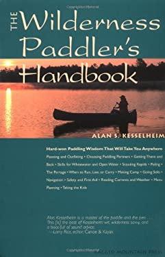 The Wilderness Paddler's Handbook 9780071354189