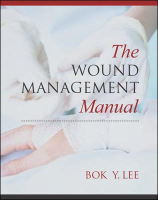 The Wound Managemnet Manual 9780071432030