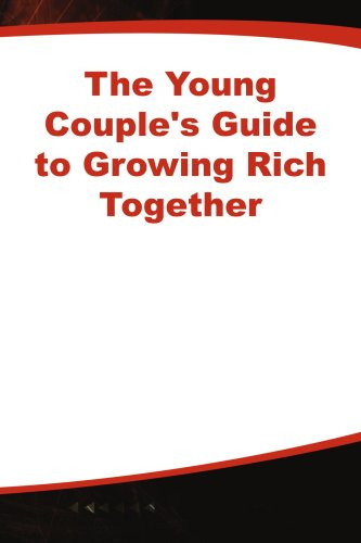 The Young Couple's Guide to Growing Rich Together 9780071413558