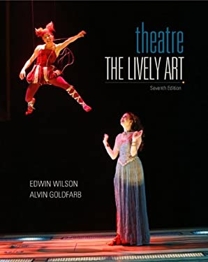 Theatre: The Lively Art - 7th Edition