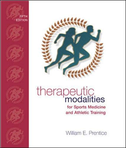 Therapeutic Modalities: For Sports Medicine and Athletic Training with Lab Manual 9780072560473