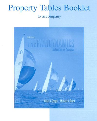 Thermodynamics Property Tables Booklet: An Engineering Approach 9780073277127
