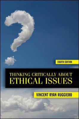 Thinking Critically about Ethical Issues 9780073535906