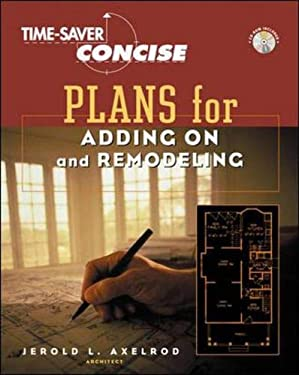 Time-Saver Standards Concise Plans for Adding-On and Remodeling [With CD-ROM] 9780071352369