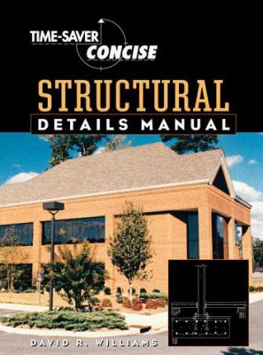 Time Saver Standards Concise Structural Details Manual 9780070704435