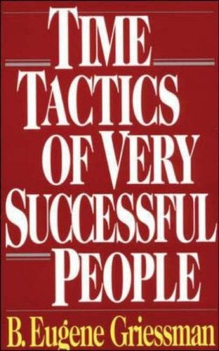 Time Tactics of Very Successful People 9780070246447