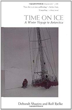 Time on Ice: A Winter Voyage to Antarctica 9780071353229