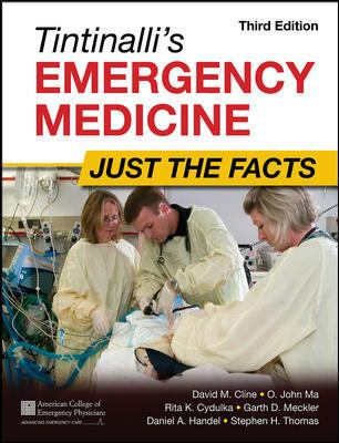 Tintinalli's Emergency Medicine: Just the Facts, Third Edition 9780071744416