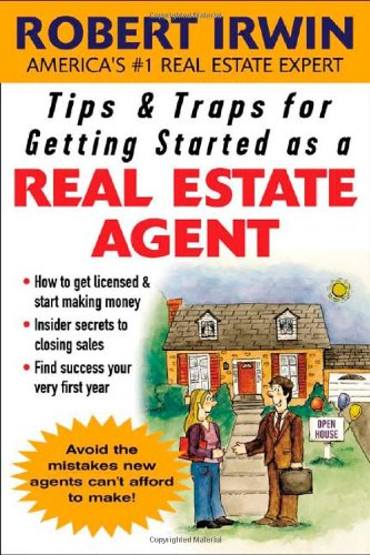 Tips & Traps for Getting Started as a Real Estate Agent 9780071463362