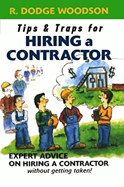 Tips & Traps for Hiring a Contractor 9780071445849