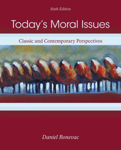 Today's Moral Issues: Classic and Contemporary Perspectives 9780073386690