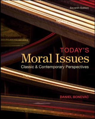 Today's Moral Issues: Classic & Contemporary Perspectives 9780078038211