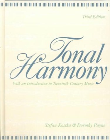 Tonal Harmony, with an Introduction to Twentieth-Century Music 9780070358744