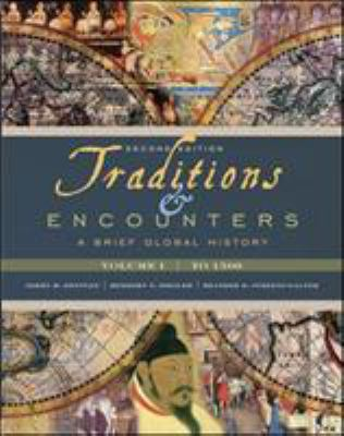 Traditions & Encounters: A Brief Global History, Volume I 9780077286422