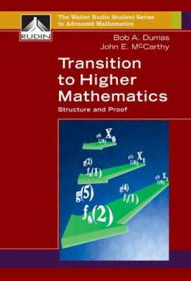 Transition to Higher Mathematics: Structure and Proof 9780073533537