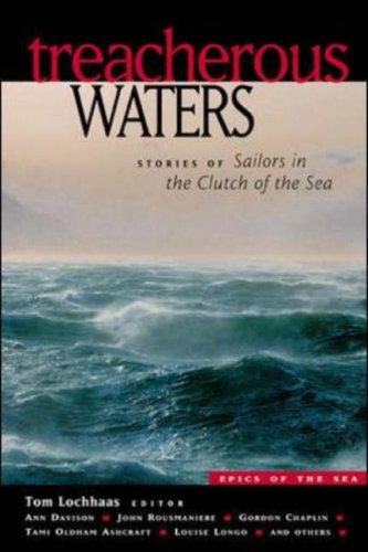 Treacherous Waters: Stories of Sailors in the Clutch of the Sea 9780071388849