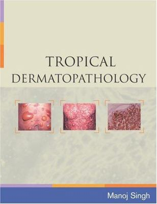 Tropical Dermatopathology 9780071446570