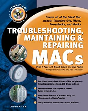 Troubleshooting, Maintaining & Repairing Macs [With CDROM] 9780072125955