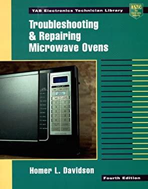 Troubleshooting & Repairing Microwave Ovens 9780070157675