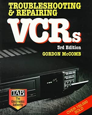 Troubleshooting & Repairing VCRs 9780071550178