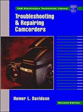 Troubleshooting and Repairing Camcorders 9780070157590
