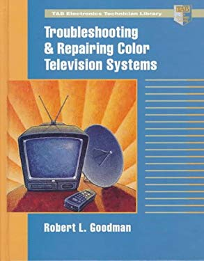 Troubleshooting and Repairing Color Television Systems 9780070245716
