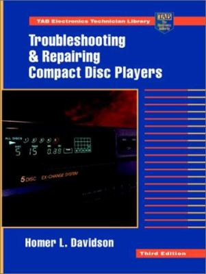 Troubleshooting and Repairing Compact Disc Players 9780070157613