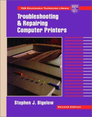 Troubleshooting and Repairing Computer Printers 9780070057319