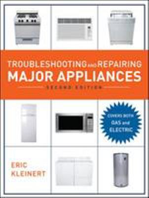 Troubleshooting and Repairing Major Appliances 9780071481489