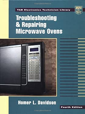 Troubleshooting and Repairing Microwave Ovens 9780070157668