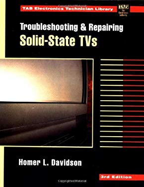 Troubleshooting and Repairing Solid-State TVs 9780070157545