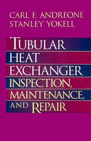 Tubular Heat Exchanger: Inspection, Maintenance and Repair