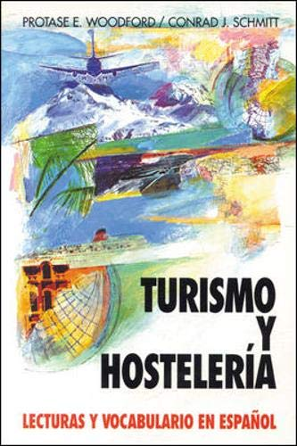 Turismo y Hosteleria: Lecturas y Vocabulario En Espa?ol, (Tourism and Hotel Management) 9780070568167