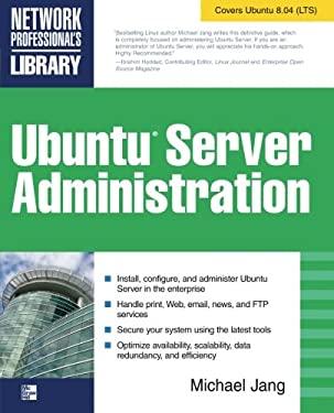 Ubuntu Server Administration 9780071598927