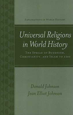 Universal Religions in World History: The Spread of Buddhism, Christianity, and Islam to 1500 9780072954289