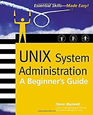Unix System Administration: A Beginner's Guide 9780072194869